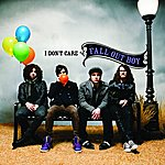 Fall Out Boy I Don't Care (Single)