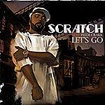 Scratch Let's Go (2-Track Single)(Parental Advisory)