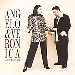 Angelo & Veronica Not Enough