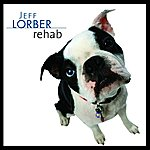 Jeff Lorber Rehab (Single)