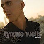 Tyrone Wells Patience (Single)