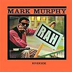 Mark Murphy Rah!: Keepnews Collection