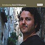 Akim El Sikameya Introducing: Akim El Sikameya