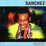 Sanchez Forever