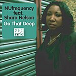 Nufrequency Go That Deep (6-Track Maxi-Single)(Feat. Shara Nelson)