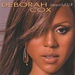 Deborah Cox Beautiful U R (Single)