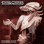 Holy Moses Reborn dogs
