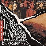 Holy Moses World chaos