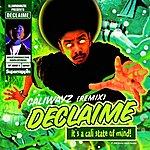 Declaime Caliwayz (7- Track Remix Maxi-Single)(Parental Advisory)