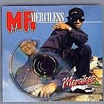 Merciless Mr. Merciless