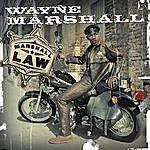 Wayne Marshall Marshall Law