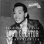 Lord Creator Don't Stay Out Late: Greatest Hits