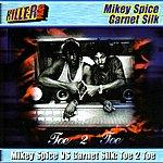 Garnett Silk Toe 2 Toe, Vol. 1: Mickey Spice Vs. Garnet Silk