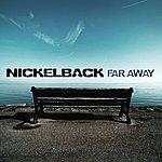 Nickelback Far Away (3-Track Maxi-Single)