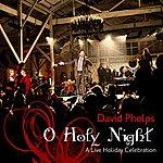 David Phelps O Holy Night...A Live Christmas Celebration