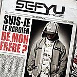 Sefyu Suis-Je Le Gardien De Mon Frère?