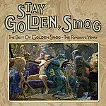 Golden Smog Stay Golden, Smog: The Best Of Golden Smog - The Ryko Years