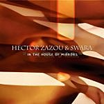 Hector Zazou In The House Of Mirrors