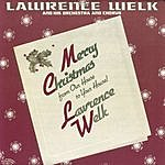 Lawrence Welk Merry Christmas From Our House To Yours