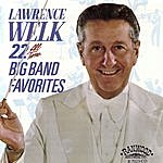 Lawrence Welk 22 All Time Big Band Favorites