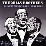 The Mills Brothers Country Music's Greatest Hits