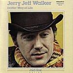 Jerry Jeff Walker Driftin' Way Of Life