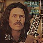 Country Joe McDonald Thinking Of Woody Guthrie