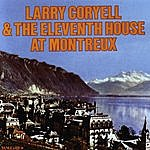 Larry Coryell Larry Coryell & The Eleventh House At Montreaux
