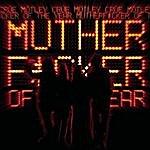 Mötley Crüe MF Of The Year (Single)