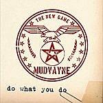 Mudvayne Do What You Do (Single)