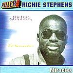 Richie Stevens Miracles