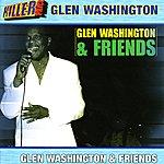 Glen Washington Glen Washington & Friends