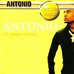 Antonio So Many Signs