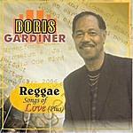 Boris Gardiner Reggae Songs of Love (Plus)