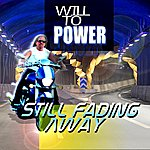 Will To Power Still Fading Away