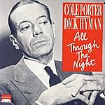 Dick Hyman Cole Porter: All Through The Night