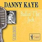 Danny Kaye Ballin' The Jack
