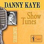 Danny Kaye Show Tunes