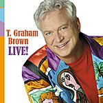 T. Graham Brown T. Graham Brown Live