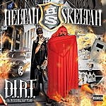 Heltah Skeltah D.I.R.T. (Da Incredible Rap Team)
