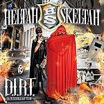 Heltah Skeltah D.I.R.T. (Da Incredible Rap Team) (CLEAN)