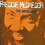 Freddie McGregor Anthology