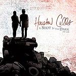 Houston Calls A Shot In The Dark (Single)(Parental Advisory)