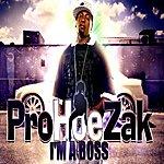 Prohoezak I'm A Boss