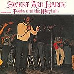 Toots & The Maytals Sweet And Dandy