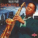 Wayne Shorter All Or Nothing At All