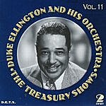 Duke Ellington & His Orchestra Treasury Shows, Vol.11