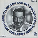 Duke Ellington & His Orchestra Treasury Shows, Vol.6