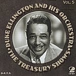 Duke Ellington & His Orchestra Treasury Shows, Vol.5