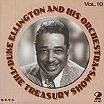 Duke Ellington & His Orchestra Treasury Shows, Vol.10